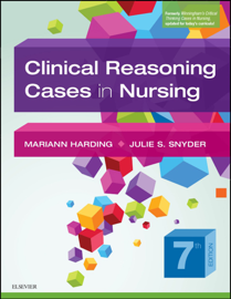 Clinical Reasoning Cases in Nursing - E-Book