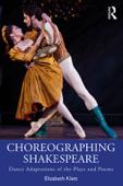 Choreographing Shakespeare