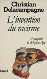 L'Invention du racisme : Antiquité et Moyen Âge