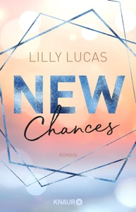 New Chances von Lilly Lucas Buch-Cover