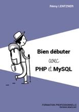 Bien débuter avec PHP/MySQL
