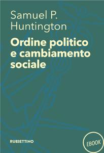 Ordine politico e cambiamento sociale Copertina del libro