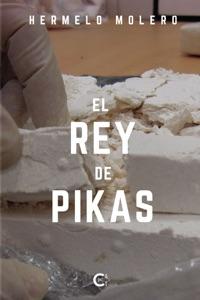 El Rey de Pikas Book Cover