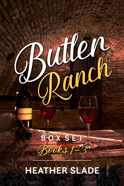 Butler Ranch Box Set Books 1–3 - Heather Slade book cover