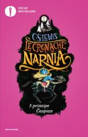 Download Le cronache di Narnia - 4. Il principe Caspian