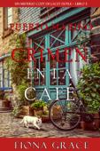 Crimen en la café (Un misterio cozy de Lacey Doyle – Libro 3) Book Cover