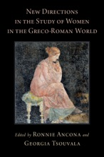 New Directions In The Study Of Women In The Greco-Roman World