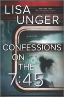Confessions on the 7:45: A Novel ebook Download