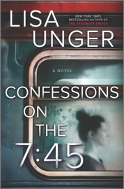 Confessions on the 7:45: A Novel PDF Download