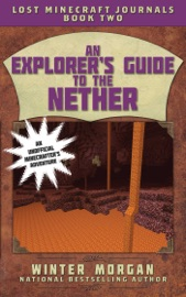 An Explorer S Guide To The Nether