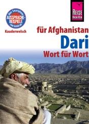 Reise Know-How Sprachführer Dari für Afghanistan - Wort für Wort: Kauderwelsch Band 202