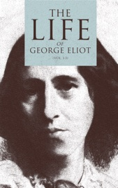 The Life Of George Eliot Vol 1 3