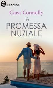 La promessa nuziale (eLit) di Cara Connelly Copertina del libro