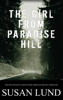 Susan Lund - The Girl From Paradise Hill artwork