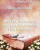 Fabeln, Märchen und Erzählungen für Kinder