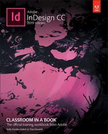 ADOBE INDESIGN CC CLASSROOM IN A BOOK (2019 RELEASE), 1/E