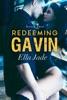 Redeeming Gavin - Book Two