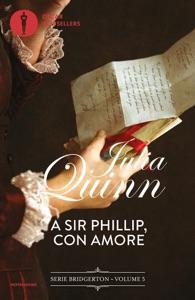 Bridgerton - 5. A Sir Phillip con amore di Julia Quinn Copertina del libro