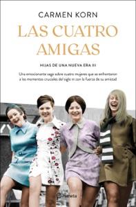 Las cuatro amigas (Saga Hijas de una nueva era 3) Book Cover