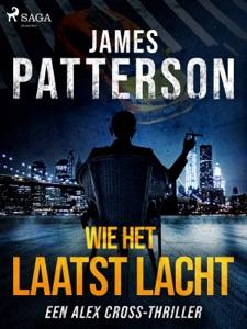 Wie het laatst lacht Door James Patterson Boekomslag