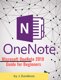 Microsoft OneNote 2019:  Guide for Beginners