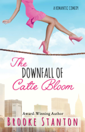 The Downfall of Catie Bloom book