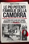 Download and Read Online Le più potenti famiglie della camorra