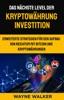 Das nächste Level der Kryptowährung Investition