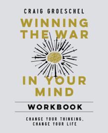 Winning the War in Your Mind Workbook