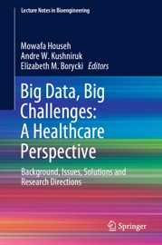 Big Data Big Challenges A Healthcare Perspective