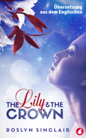 Roslyn Sinclair - The Lily and the Crown artwork