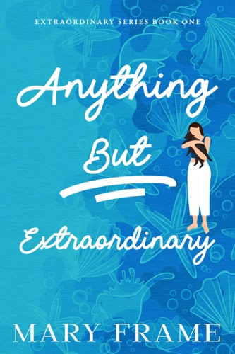 Anything But Extraordinary E-Book Download