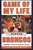 Game Of My Life Denver Broncos