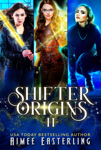 Shifter Origins II