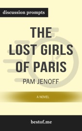 The Lost Girls of Paris: A Novel by Pam Jenoff (Discussion Prompts) PDF Download