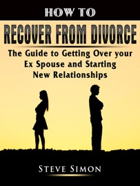 How To Recover From Divorce