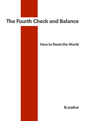 The Fourth Check and Balance