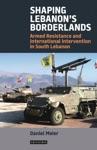 Shaping Lebanons Borderlands