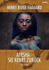 Download and Read Online AYESHA - SIE KEHRT ZURÜCK