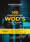 100 CROSSTRAINING WOD'S TO DO AT HOME