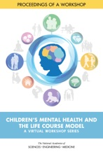 Children's Mental Health And The Life Course Model: A Virtual Workshop Series