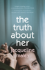 Jacqueline Maley - The Truth About Her artwork
