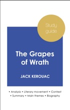 Study Guide The Grapes Of Wrath (in-depth Literary Analysis And Complete Summary)