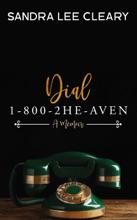 Dial 1-800-2HE-AVEN: A Memoir