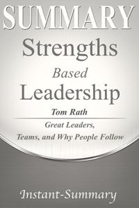 Strengths Based Leadership Summary