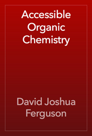 Accessible Organic Chemistry