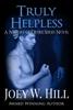 Joey W. Hill - Truly Helpless bild