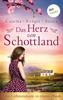 Christa Canetta, Maryla Krüger & Alina Stoica - Das Herz von Schottland: Drei Liebesromane in einem eBook Grafik