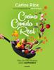 Carlos Ríos & David Guibert - Cocina comida real portada