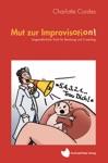 Mut Zur Improvisation